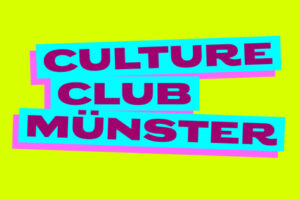 Live: Culture Club Münster