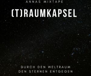 (t)raumkapsel: Mixtape von Anna Girke
